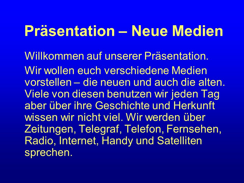 Präsentation – Neue Medien