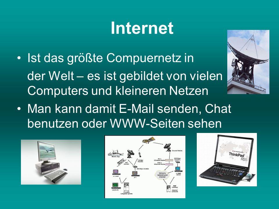 Internet Ist das größte Compuernetz in