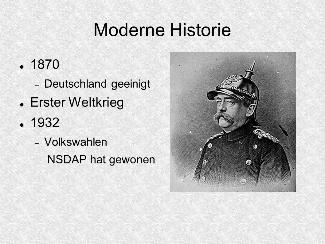 Moderne Historie 1870 Erster Weltkrieg 1932 Deutschland geeinigt