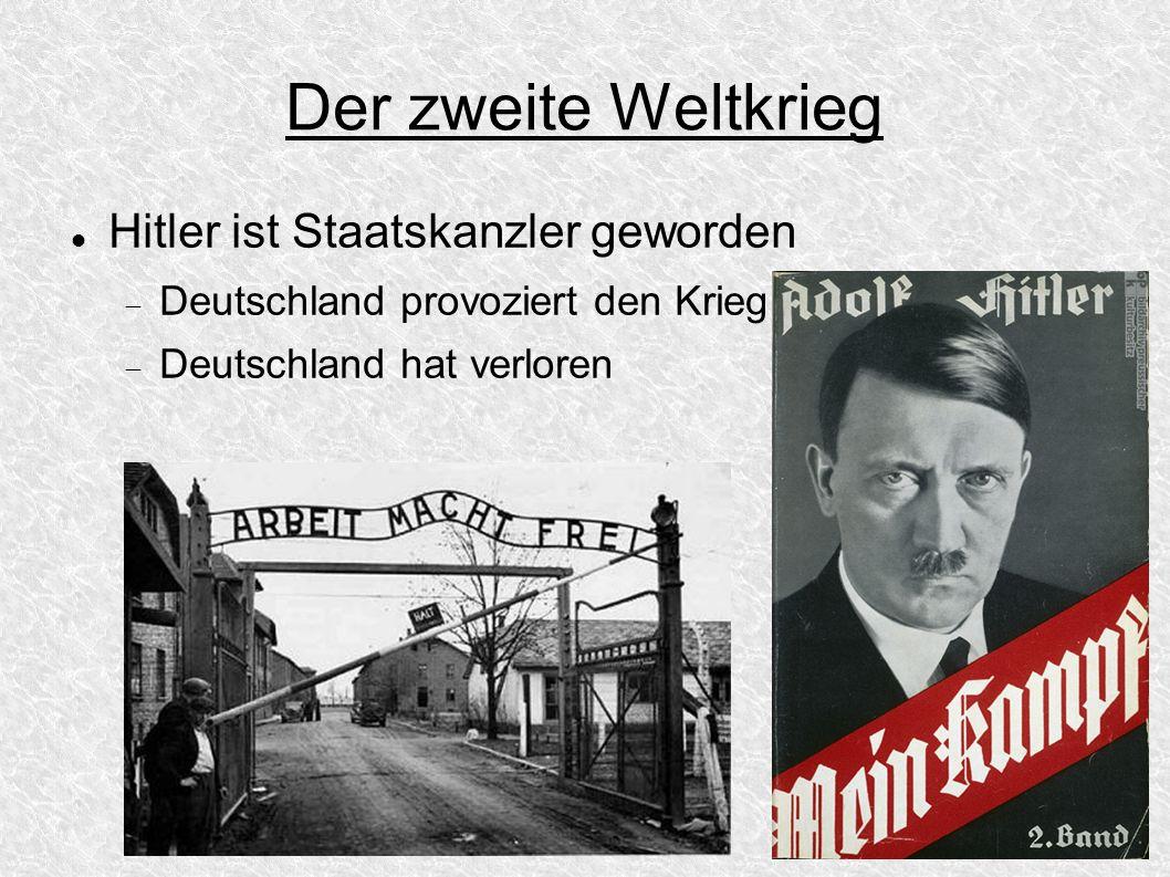 Der zweite Weltkrieg Hitler ist Staatskanzler geworden