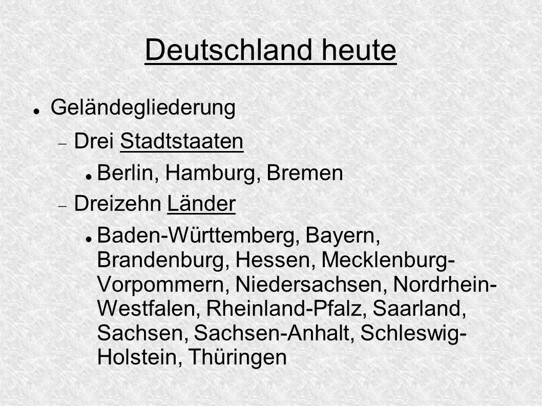 Deutschland heute Geländegliederung Drei Stadtstaaten