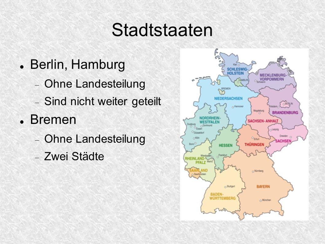 Stadtstaaten Berlin, Hamburg Bremen Ohne Landesteilung