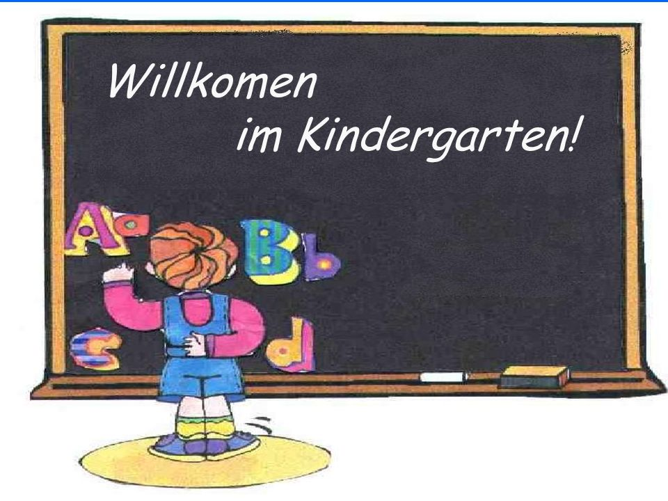 Willkomen im Kindergarten!