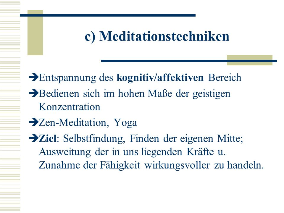 c) Meditationstechniken