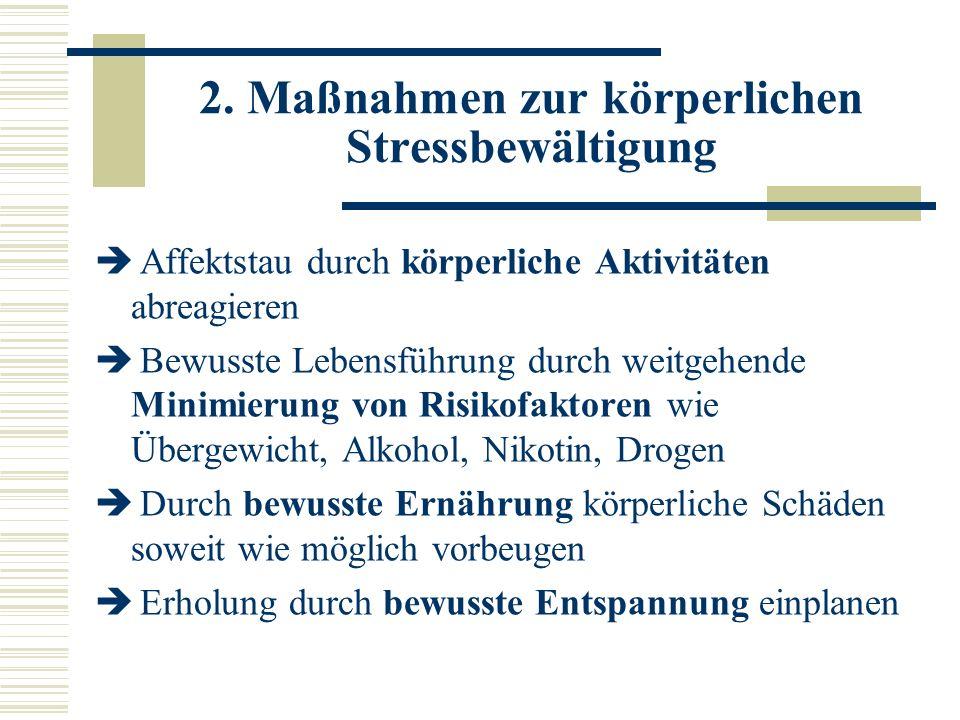 2. Maßnahmen zur körperlichen Stressbewältigung