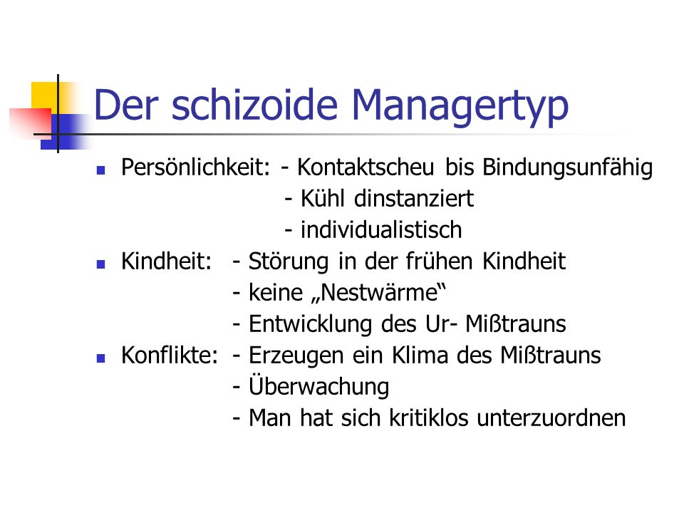 Der schizoide Managertyp