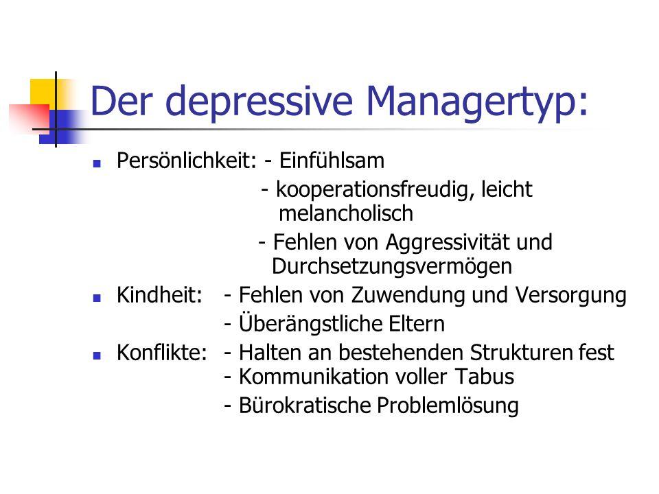 Der depressive Managertyp: