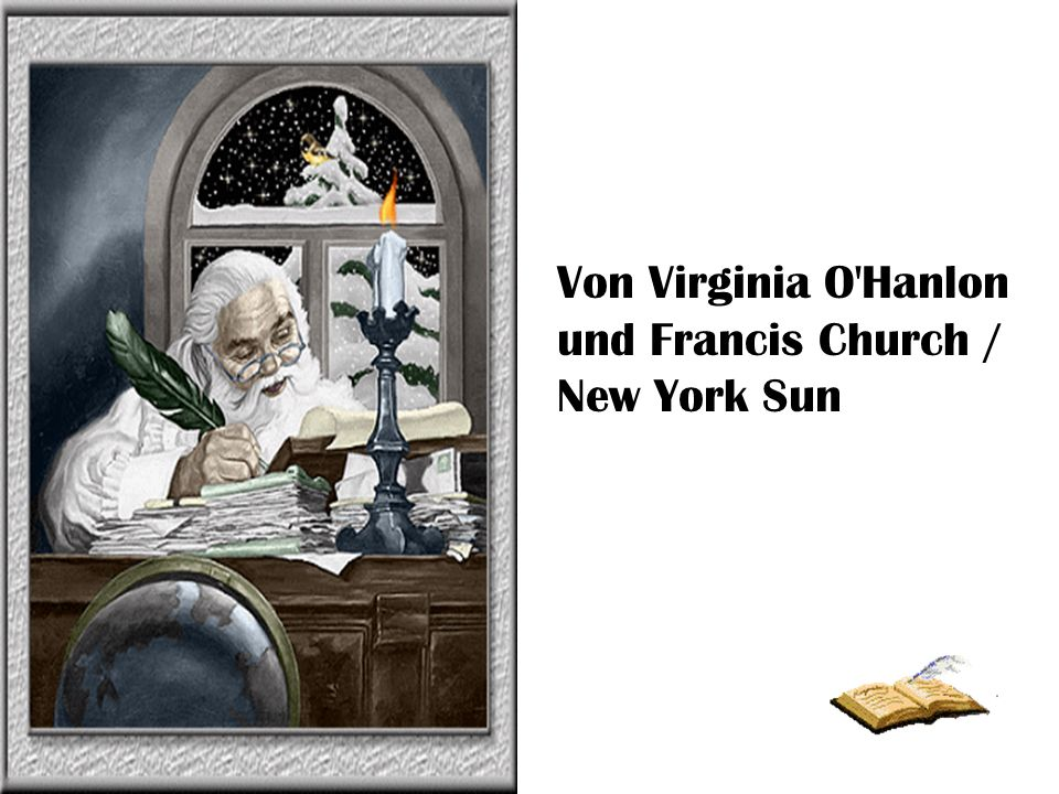 Von Virginia O Hanlon und Francis Church / New York Sun