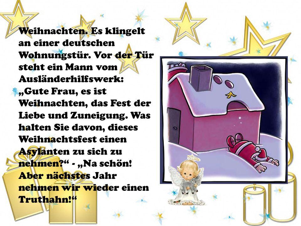 Weihnachten. Es klingelt an einer deutschen Wohnungstür