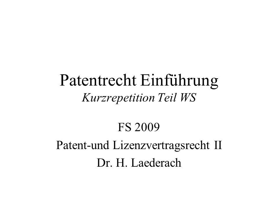 Patentrecht Einführung Kurzrepetition Teil WS