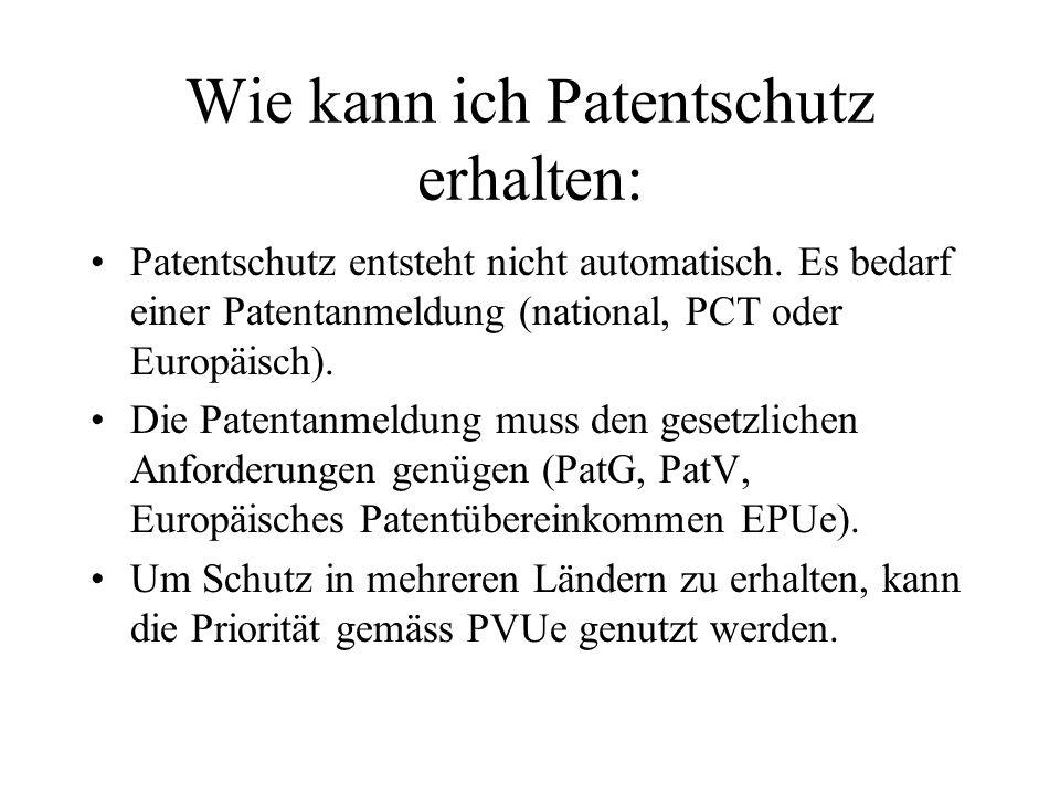 Wie kann ich Patentschutz erhalten: