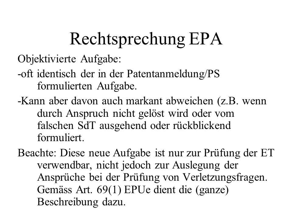 Rechtsprechung EPA Objektivierte Aufgabe: