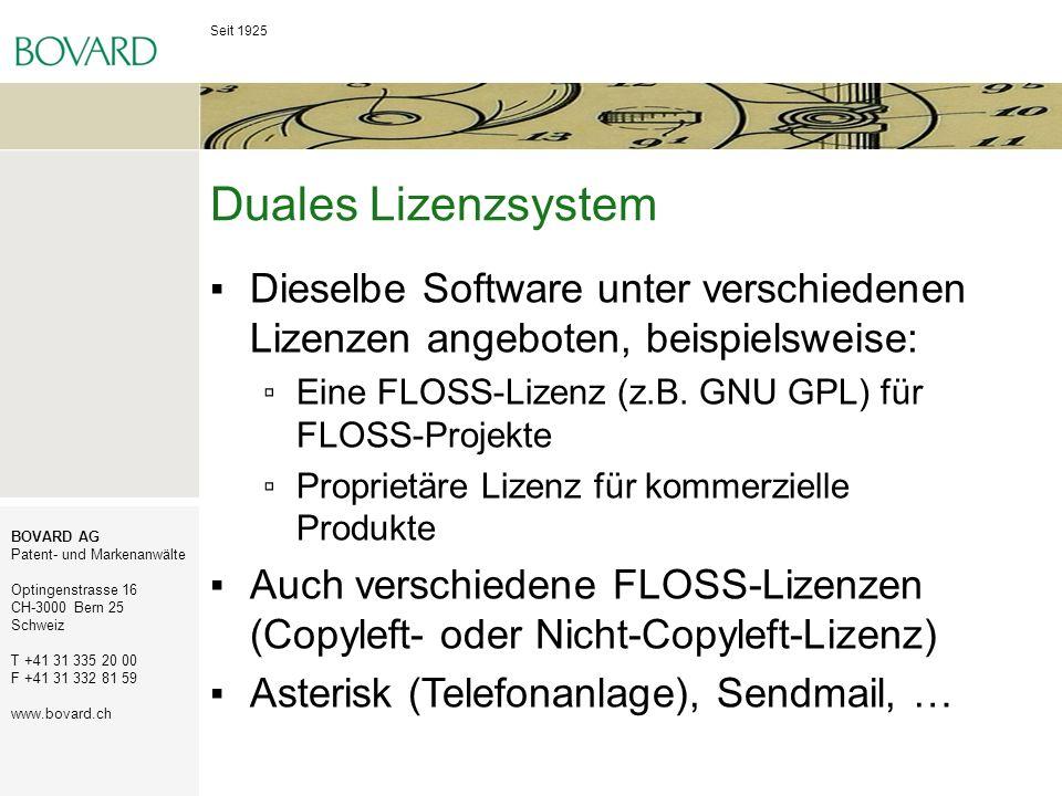 Duales Lizenzsystem Dieselbe Software unter verschiedenen Lizenzen angeboten, beispielsweise: Eine FLOSS-Lizenz (z.B. GNU GPL) für FLOSS-Projekte.