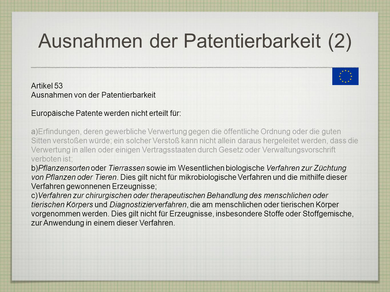 Ausnahmen der Patentierbarkeit (2)