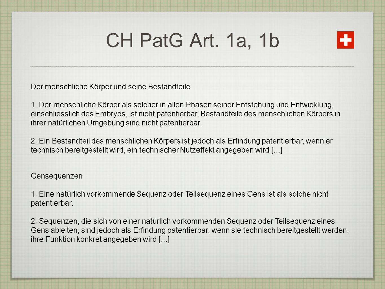 CH PatG Art. 1a, 1b Der menschliche Körper und seine Bestandteile