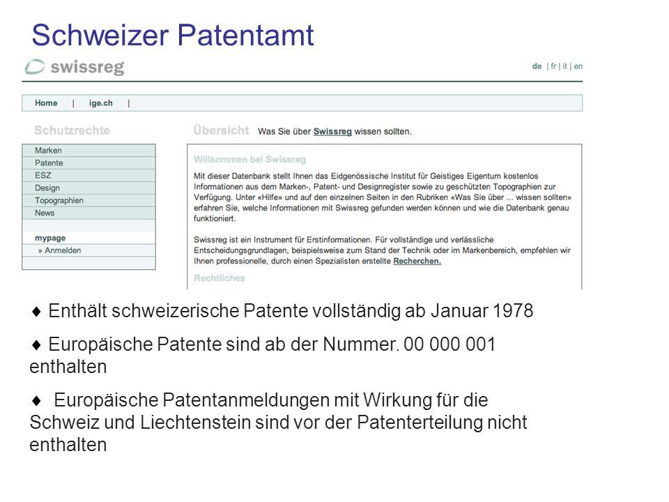 Schweizer Patentamt  Enthält schweizerische Patente vollständig ab Januar 1978.
