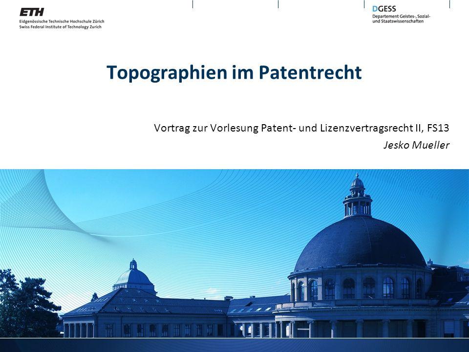 Topographien im Patentrecht