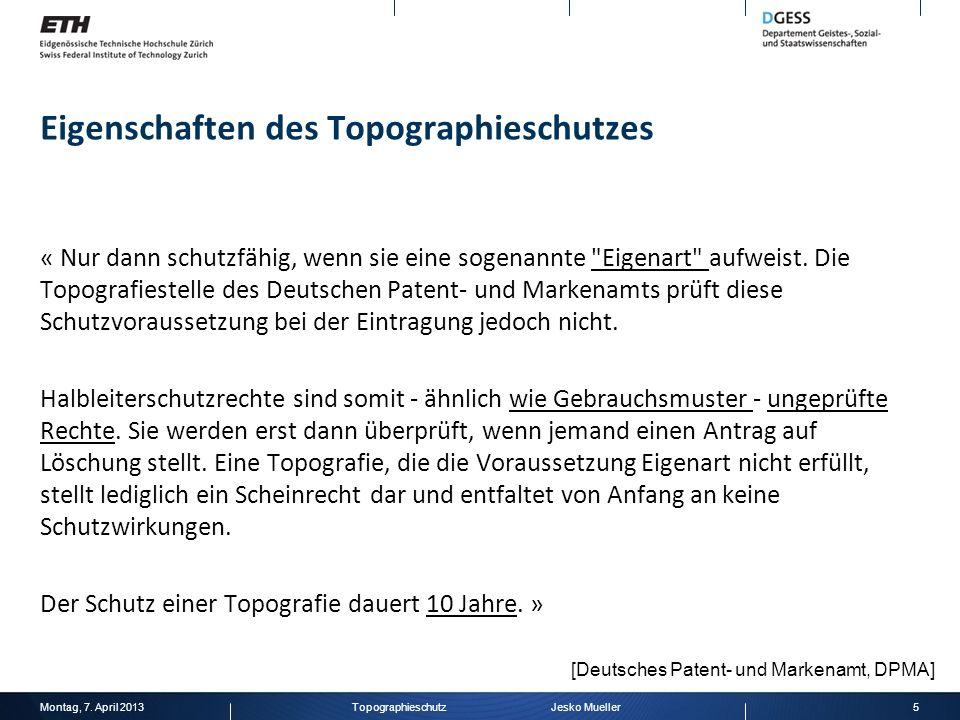 Eigenschaften des Topographieschutzes