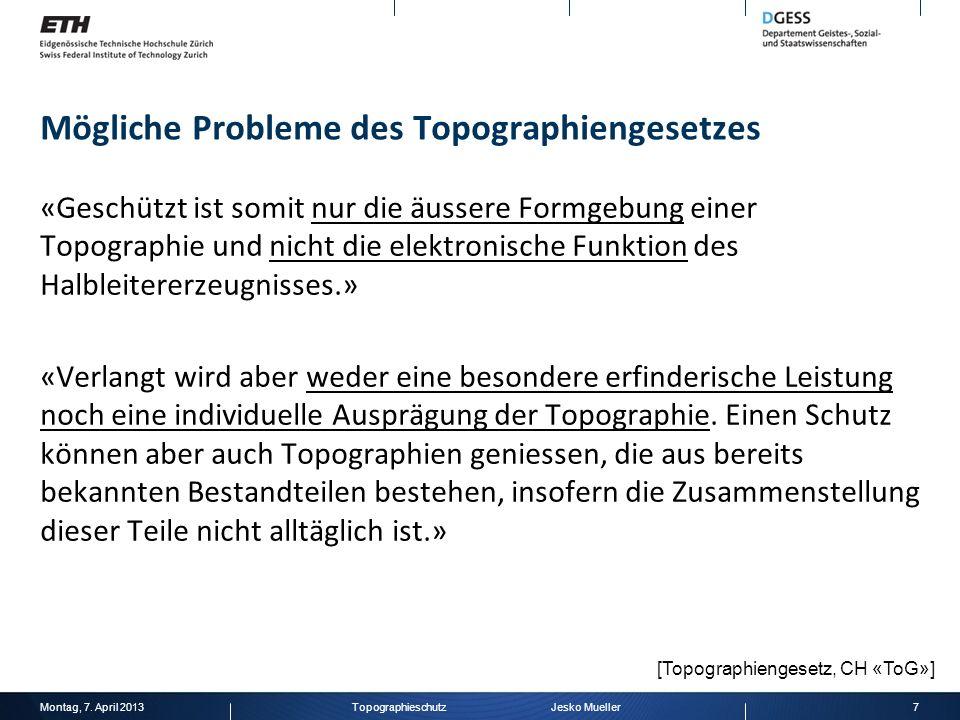 Mögliche Probleme des Topographiengesetzes