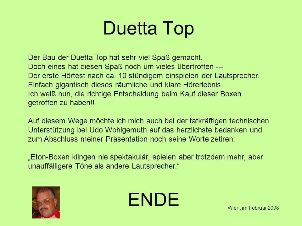 Duetta Top ENDE Der Bau der Duetta Top hat sehr viel Spaß gemacht.