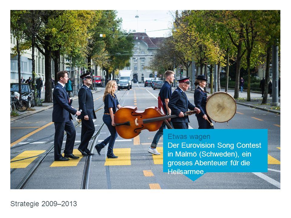 Etwas wagen Der Eurovision Song Contest in Malmö (Schweden), ein grosses Abenteuer für die Heilsarmee.