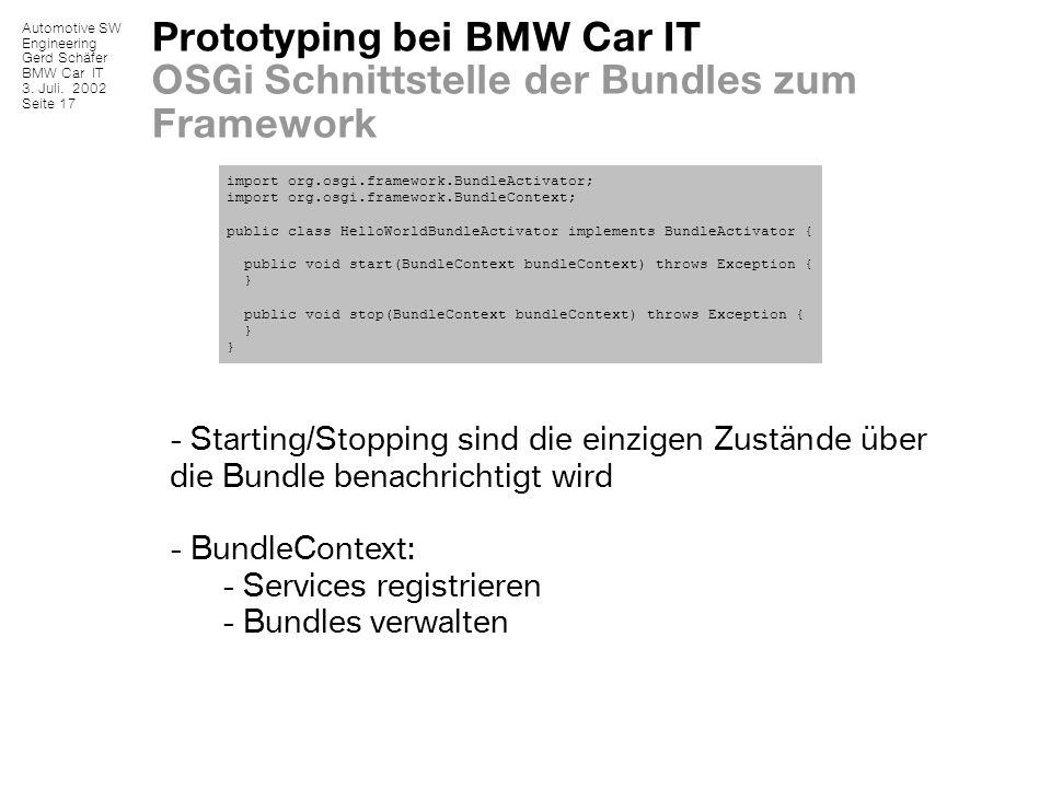 Prototyping bei BMW Car IT OSGi Schnittstelle der Bundles zum Framework