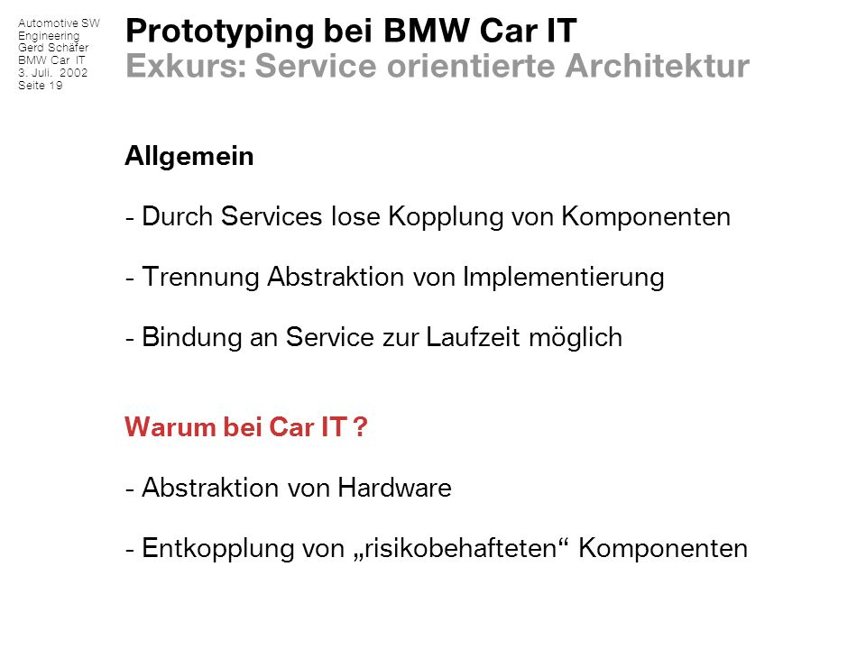 Prototyping bei BMW Car IT Exkurs: Service orientierte Architektur