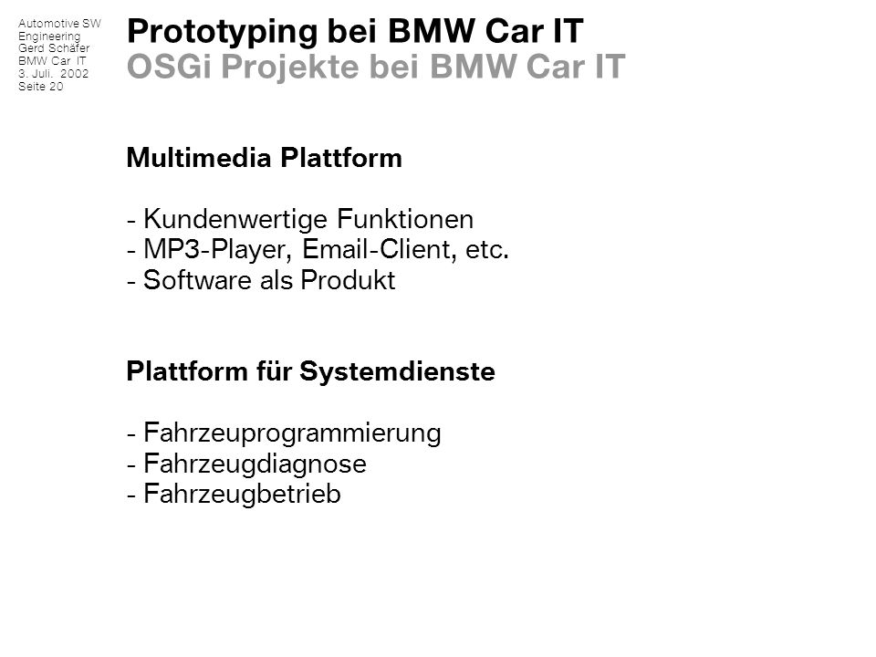 Prototyping bei BMW Car IT OSGi Projekte bei BMW Car IT