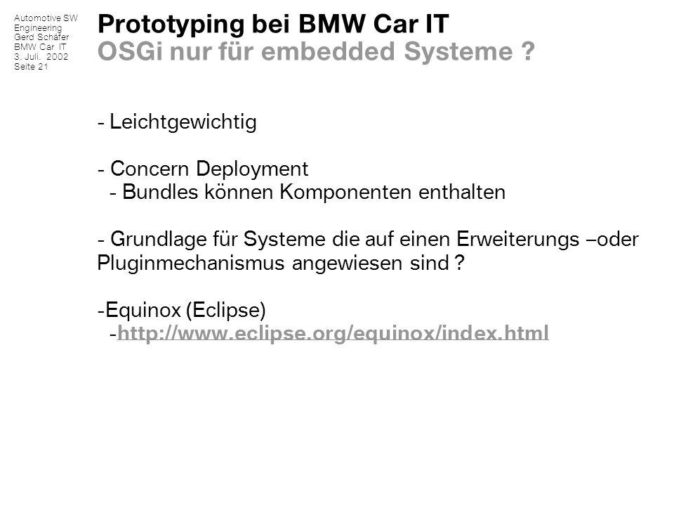 Prototyping bei BMW Car IT OSGi nur für embedded Systeme