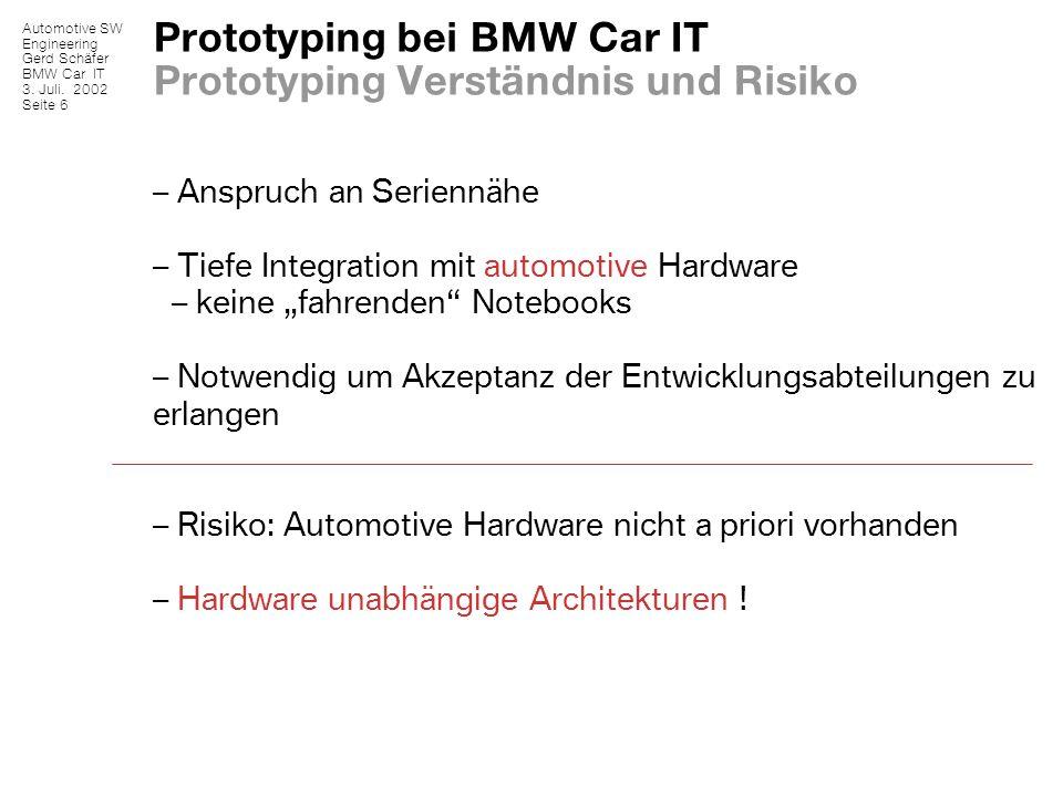 Prototyping bei BMW Car IT Prototyping Verständnis und Risiko