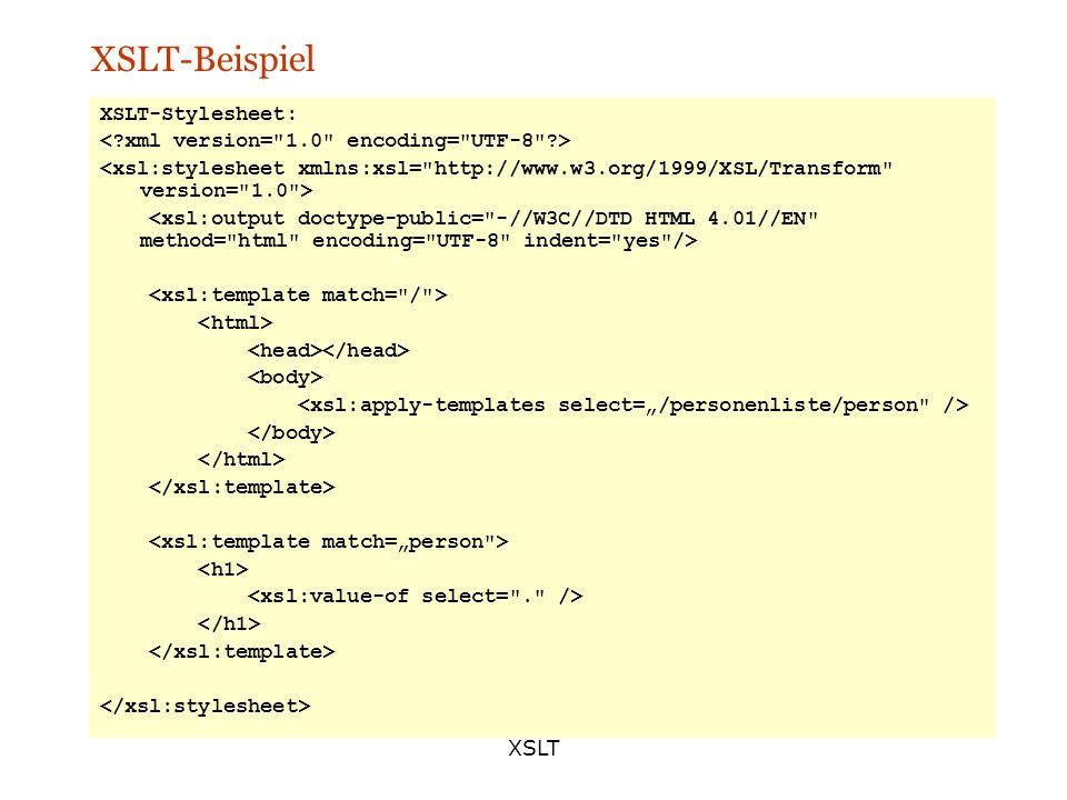 XSLT-Beispiel XSLT-Stylesheet: