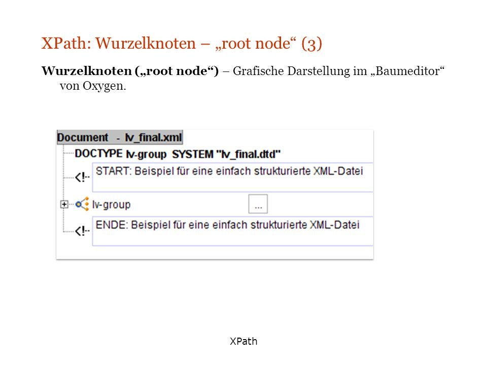 "XPath: Wurzelknoten – ""root node (3)"