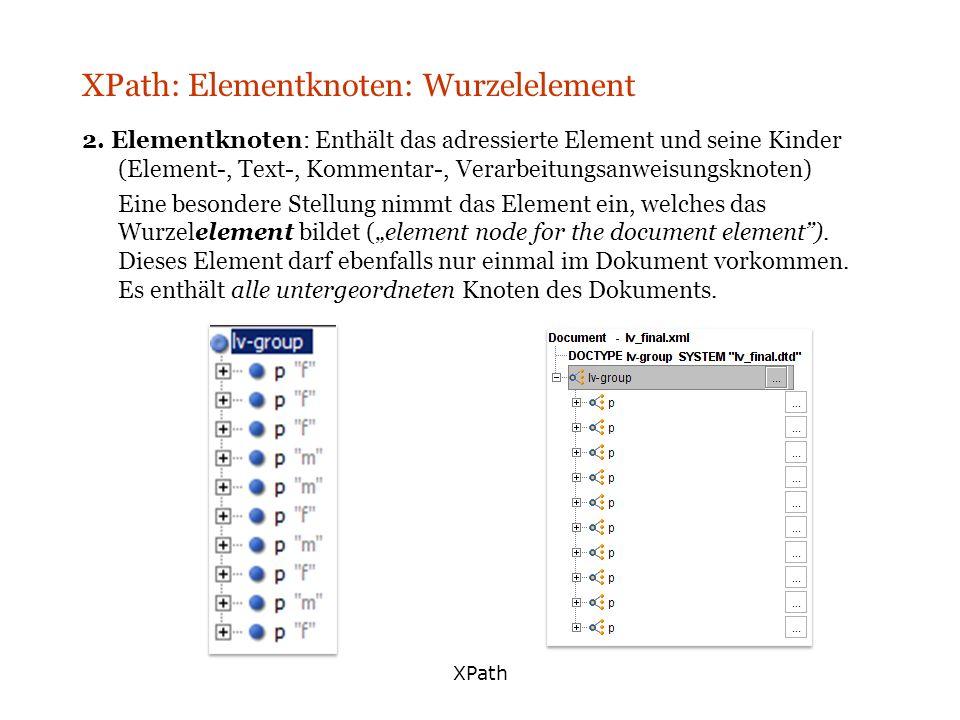 XPath: Elementknoten: Wurzelelement
