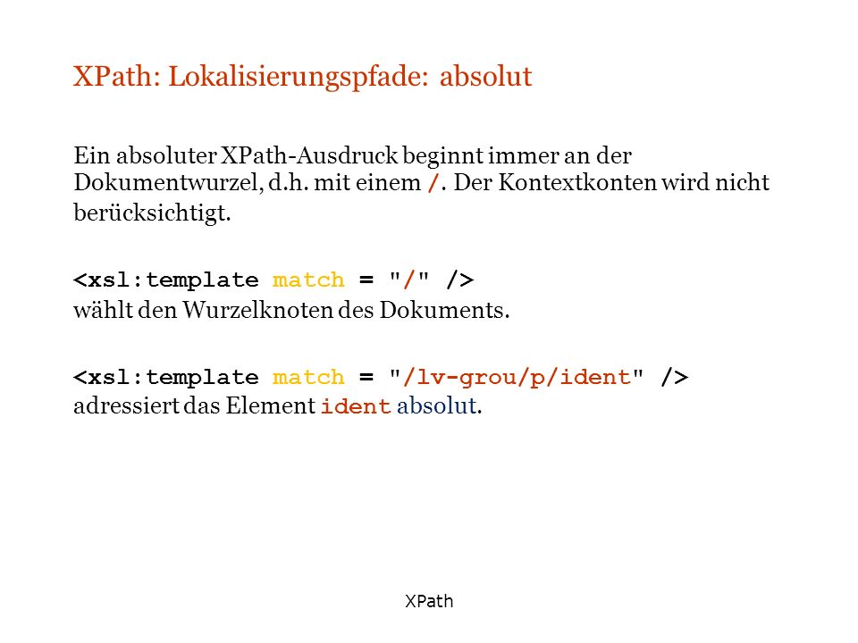 XPath: Lokalisierungspfade: absolut
