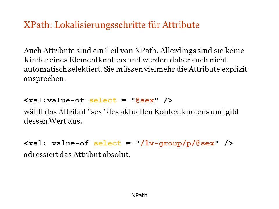 XPath: Lokalisierungsschritte für Attribute