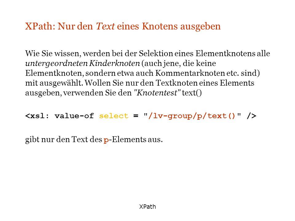 XPath: Nur den Text eines Knotens ausgeben