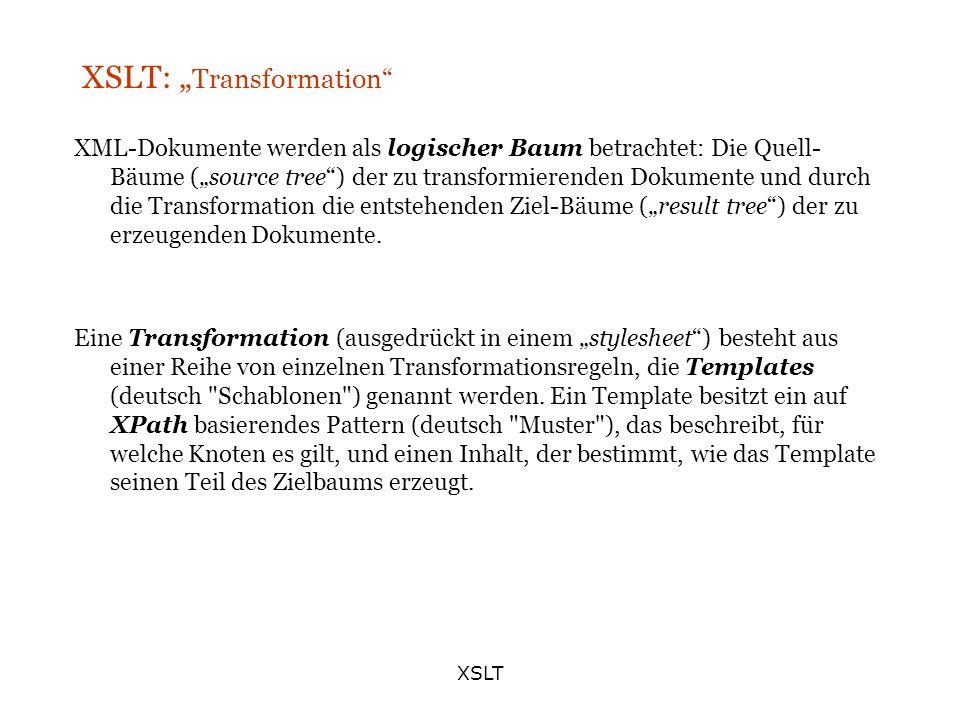 "XSLT: ""Transformation"