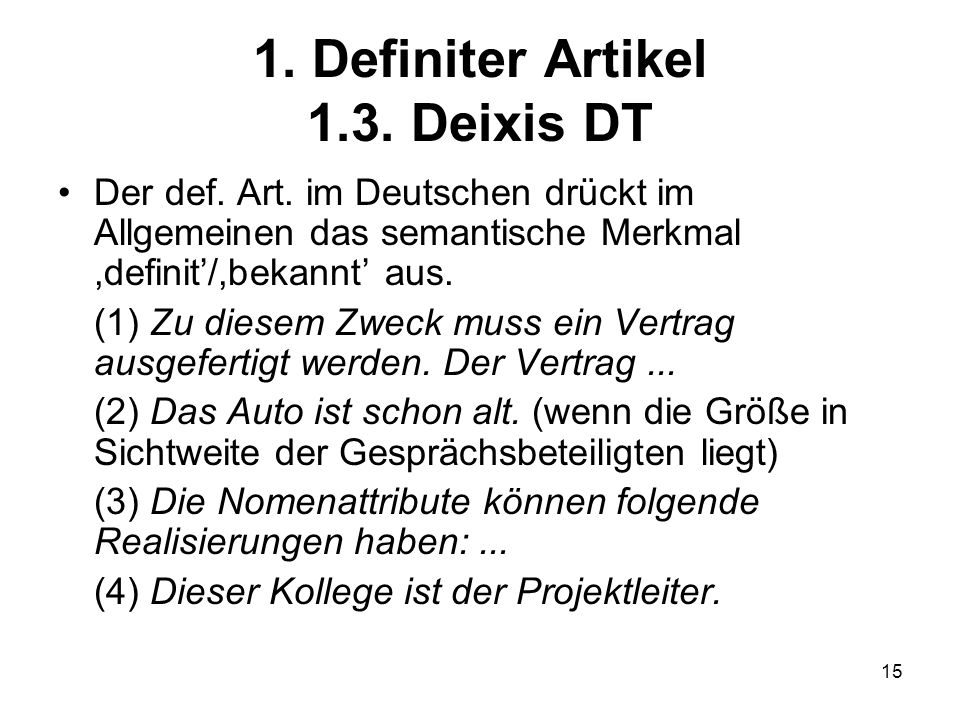 1. Definiter Artikel 1.3. Deixis DT