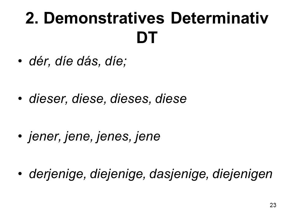 2. Demonstratives Determinativ DT