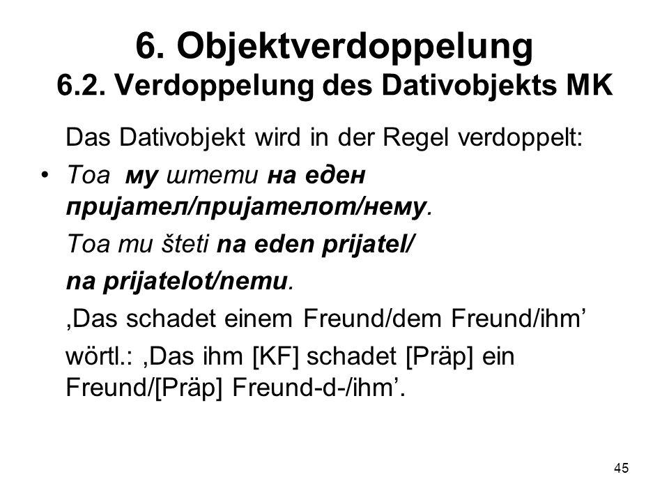 6. Objektverdoppelung 6.2. Verdoppelung des Dativobjekts MK