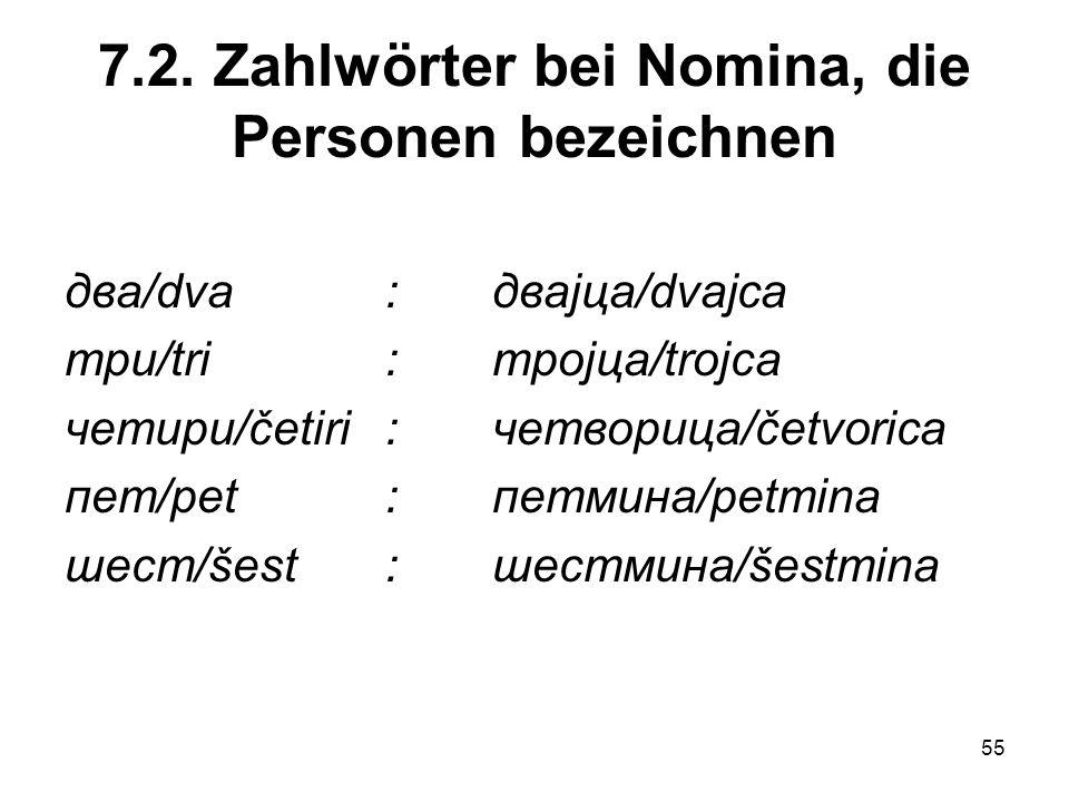 7.2. Zahlwörter bei Nomina, die Personen bezeichnen