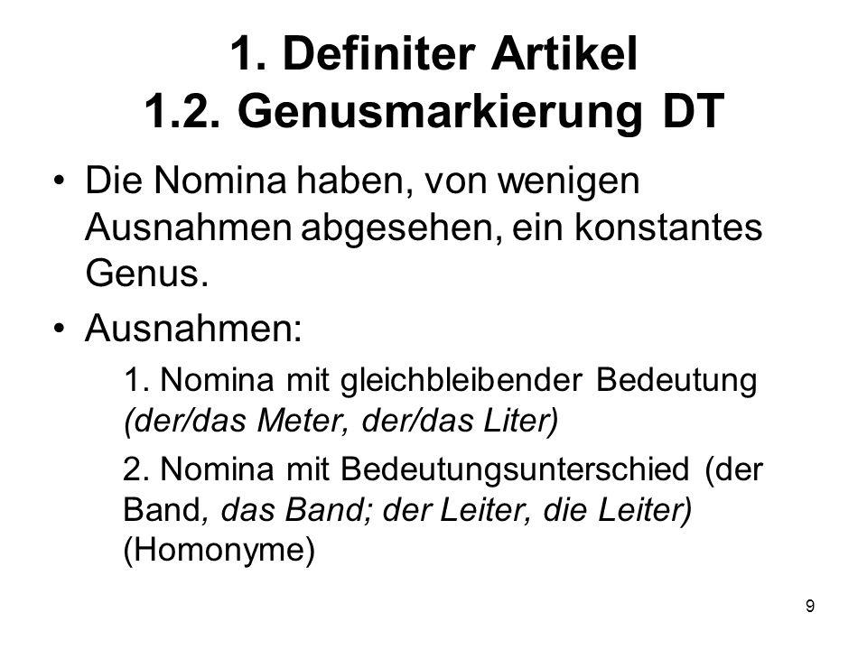 1. Definiter Artikel 1.2. Genusmarkierung DT