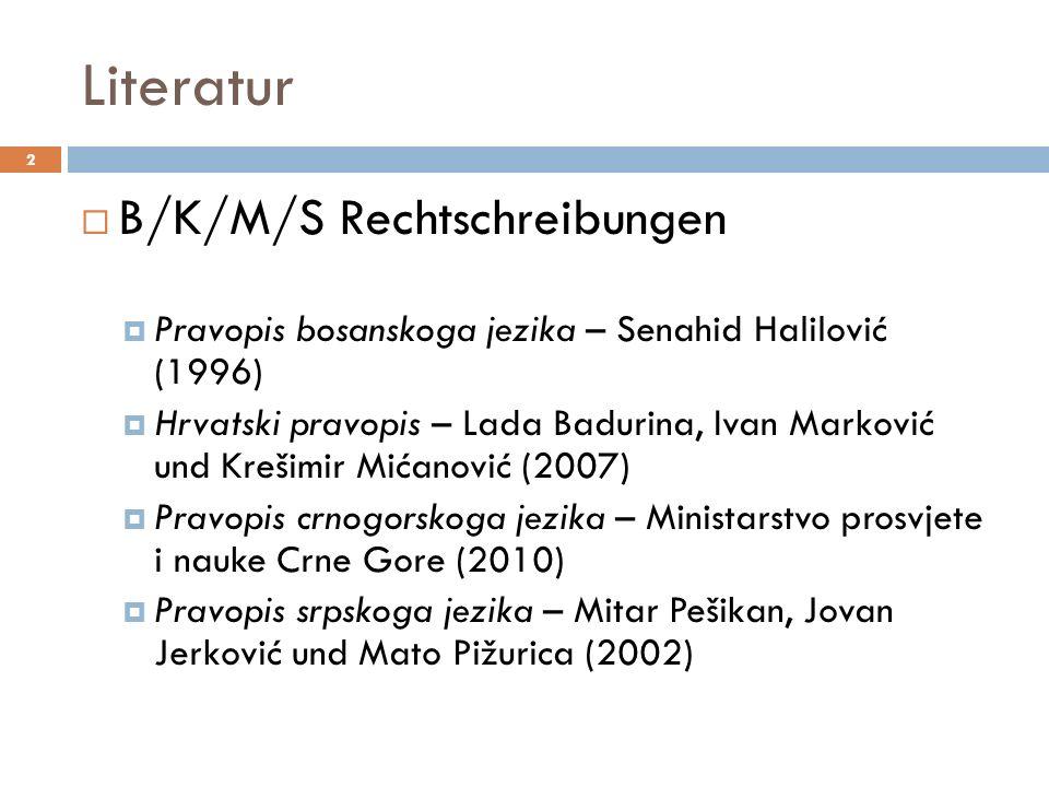 Literatur B/K/M/S Rechtschreibungen
