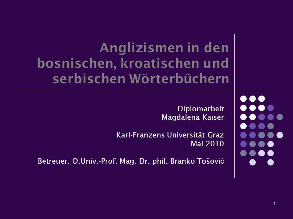 Anglizismen in den bosnischen, kroatischen und serbischen Wörterbüchern