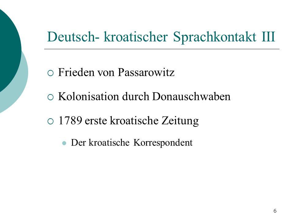 Deutsch- kroatischer Sprachkontakt III