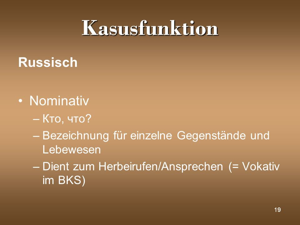 Kasusfunktion Russisch Nominativ Кто, что