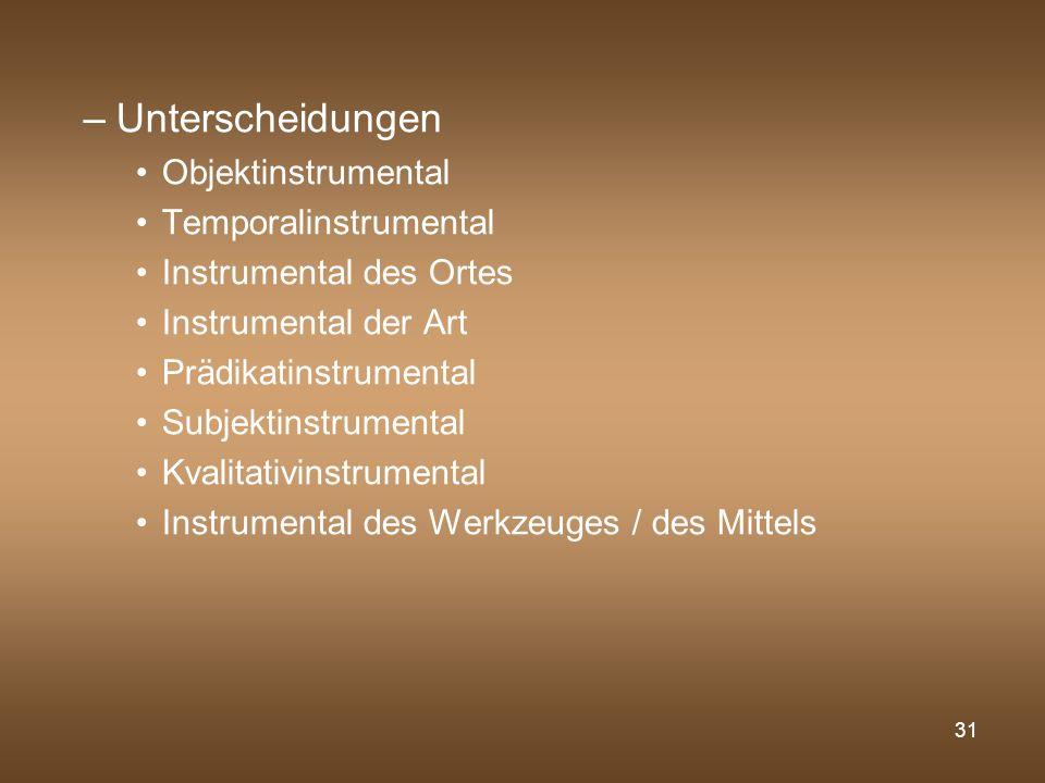 Unterscheidungen Objektinstrumental Temporalinstrumental