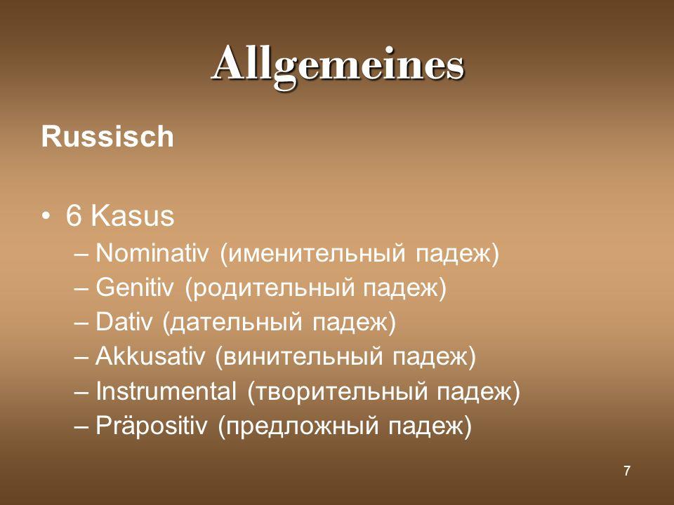 Allgemeines Russisch 6 Kasus Nominativ (именительный падеж)