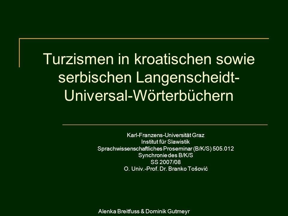 Turzismen in kroatischen sowie serbischen Langenscheidt-Universal-Wörterbüchern