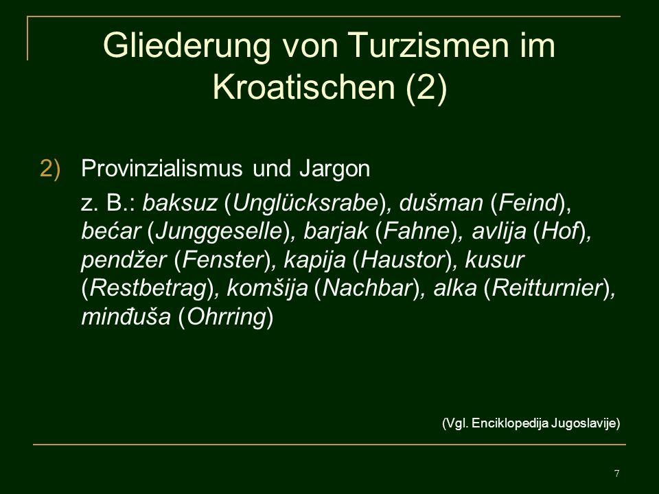 Gliederung von Turzismen im Kroatischen (2)